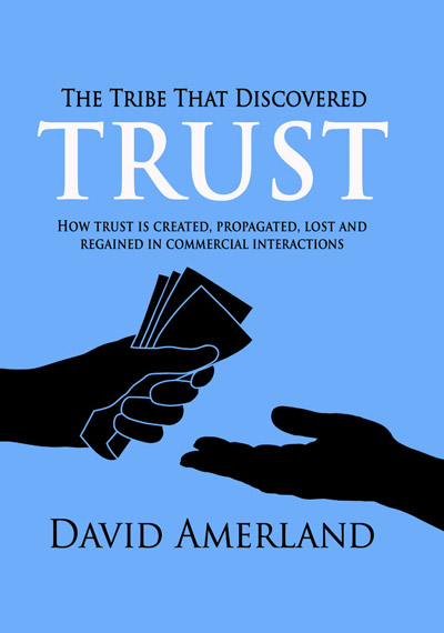 The Tribe That Discovered Trust