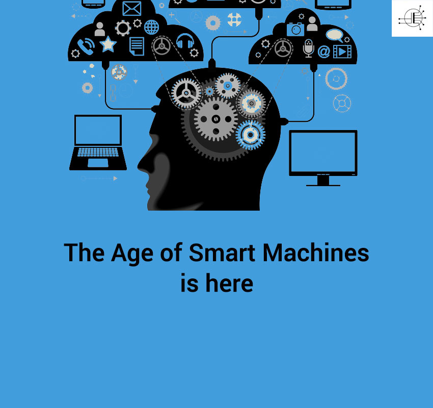 Smart Machines and machine Learning