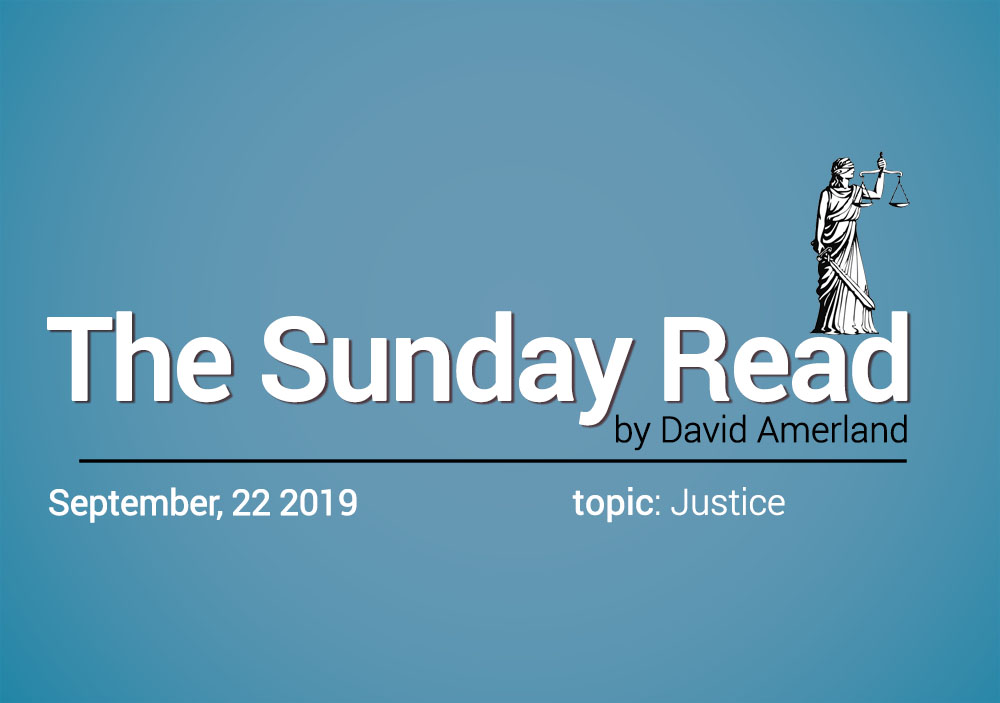 Justice is blind - Sunday Read