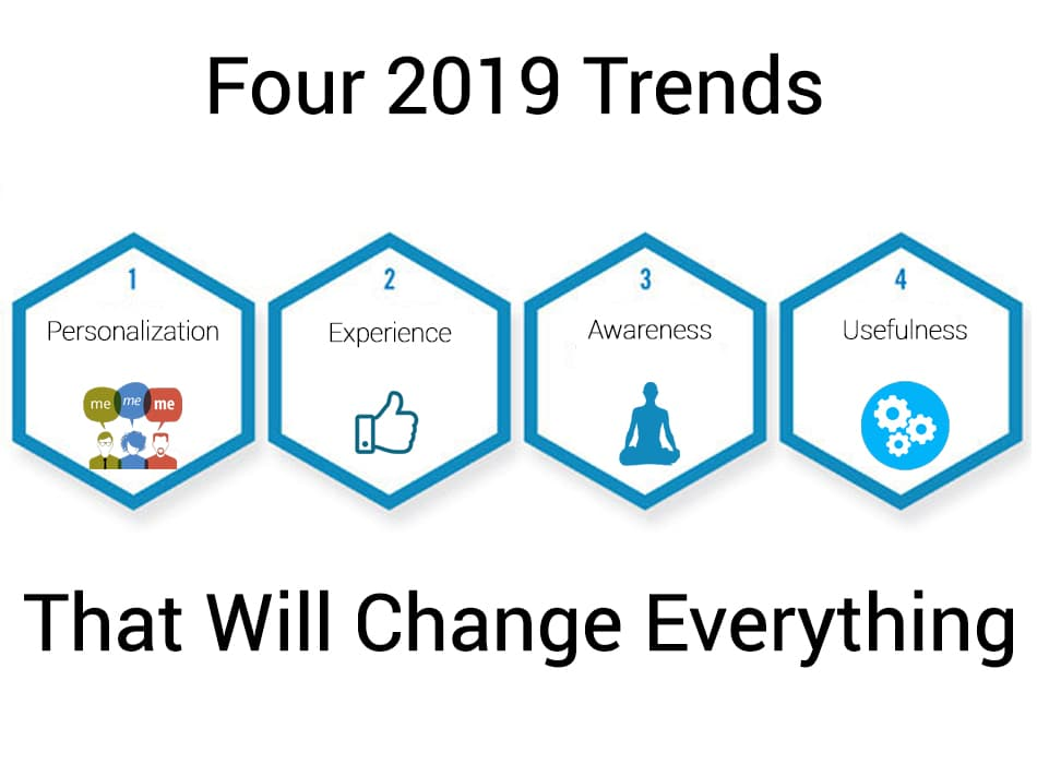 Four trends that will change 2019
