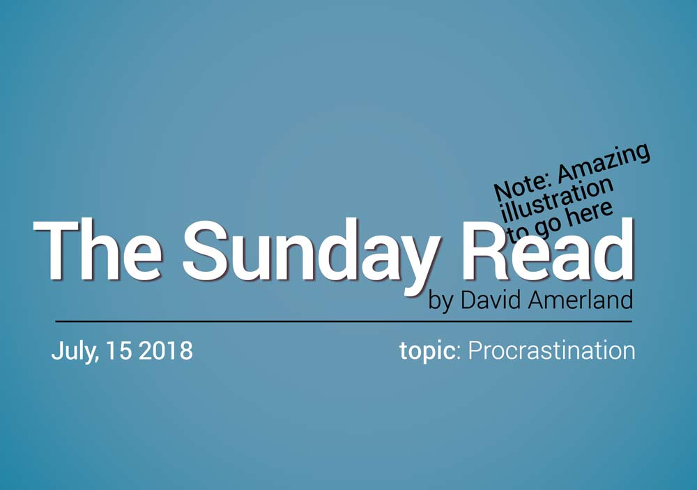 Procrastination and Decision-Making The Sunday Read