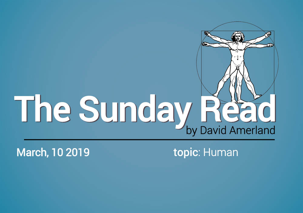 Sunday Read what it really means to be human