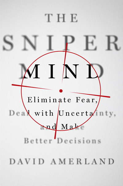 The Sniper Mind book by David Amerland