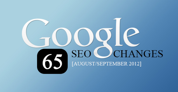 65 Google SEO changes for August and September