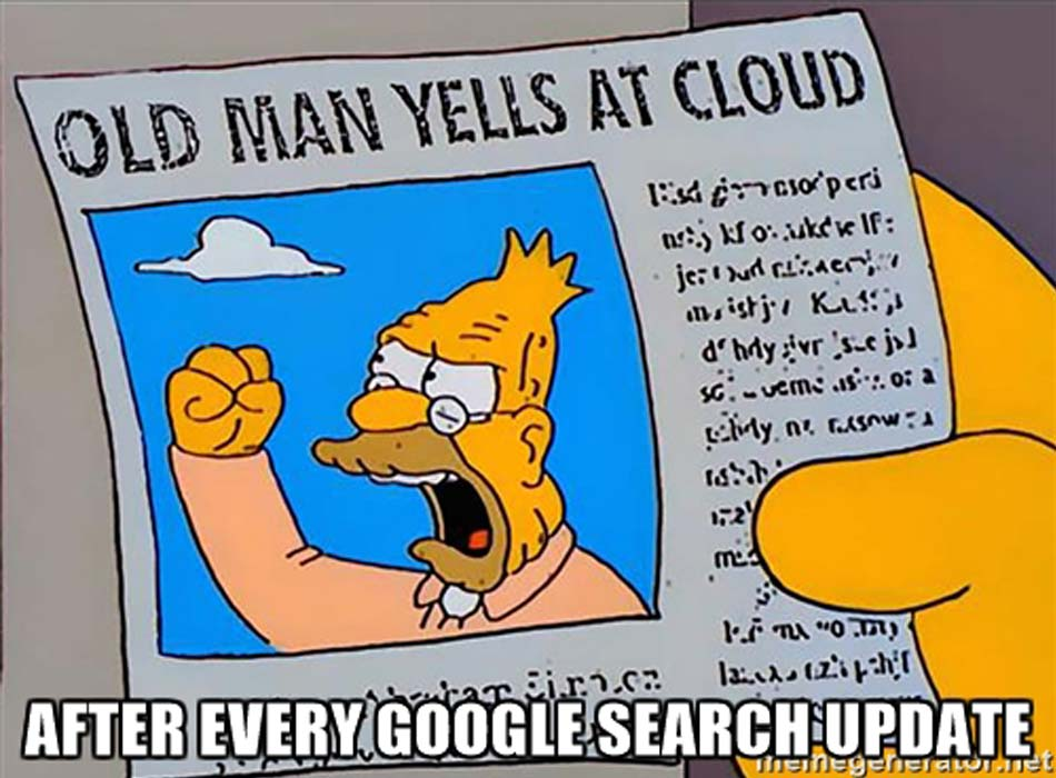 Old Man Yells at Cloud as Google Updates Search